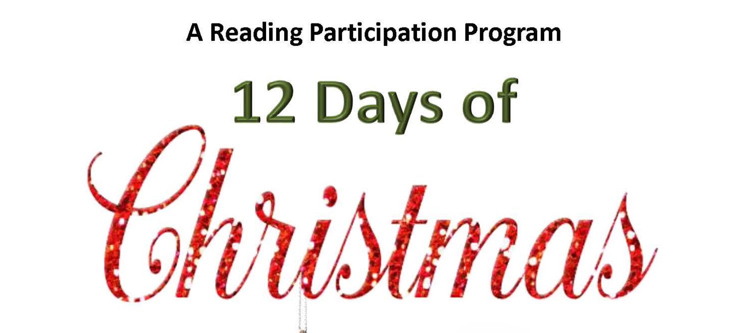 A Reading Participation Program: 12 Days of Christmas.