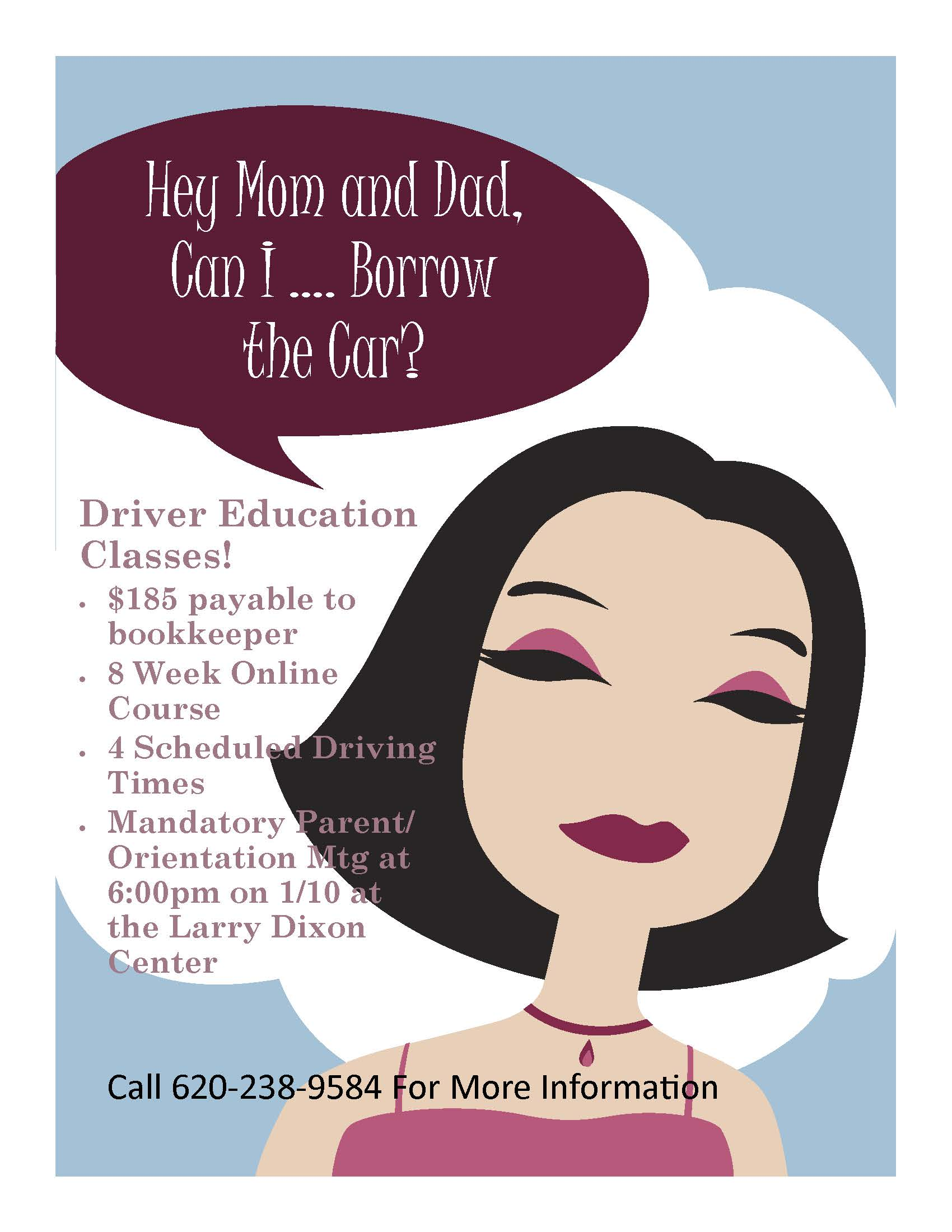 Flyer for Driver Education Classes. All information is available above.